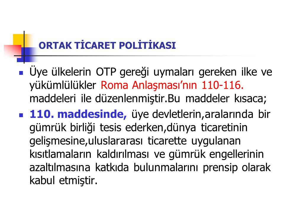 ORTAK TİCARET POLİTİKASI 111.