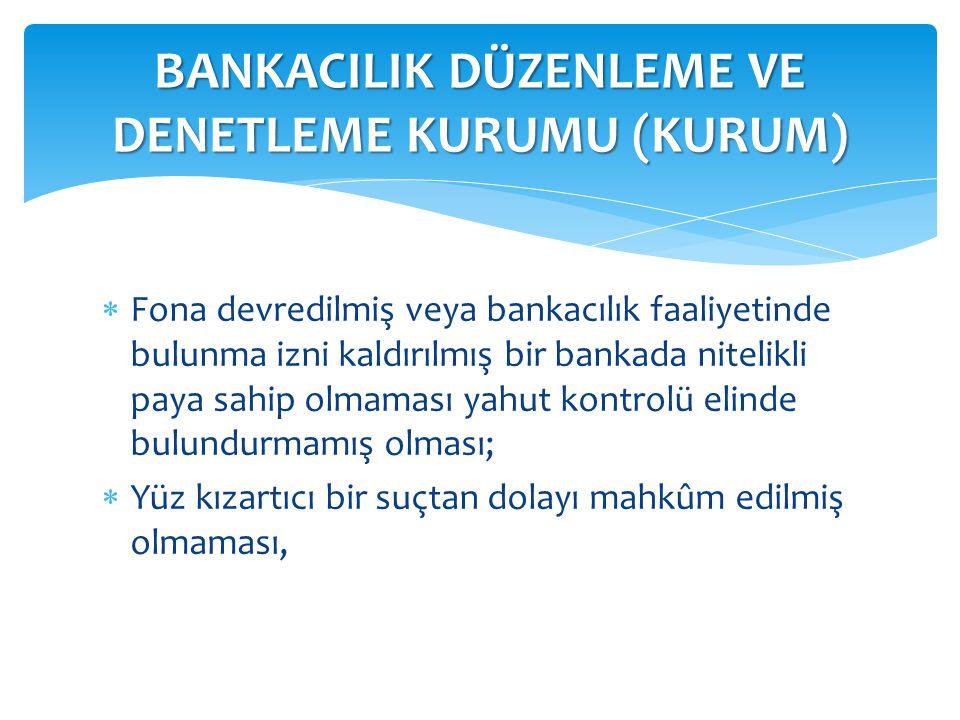 Kurumun ilgili bankaya, dikkat çekmekten, bankacılık izninin kaldırılmasına kadar giden yaptırım uygulama yetkisi bulunmaktadır.