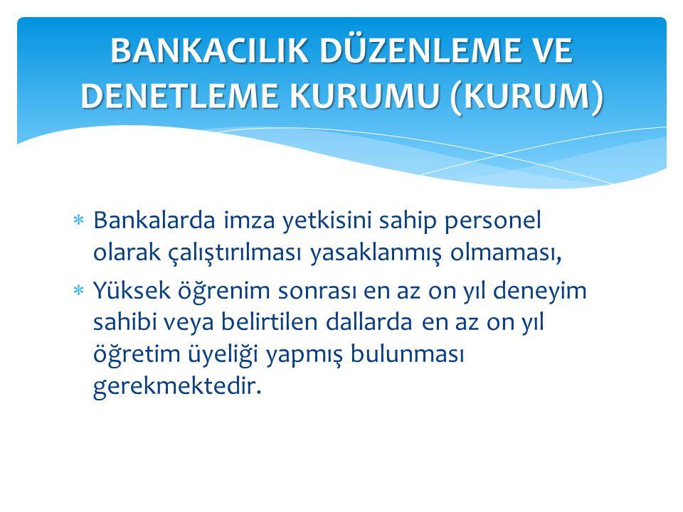 BDDK üyelerinde olduğu gibi Bankacılık Kanunu ile, Fon üyelerine de başka işlerde çalışma yasağı getirilmiştir.