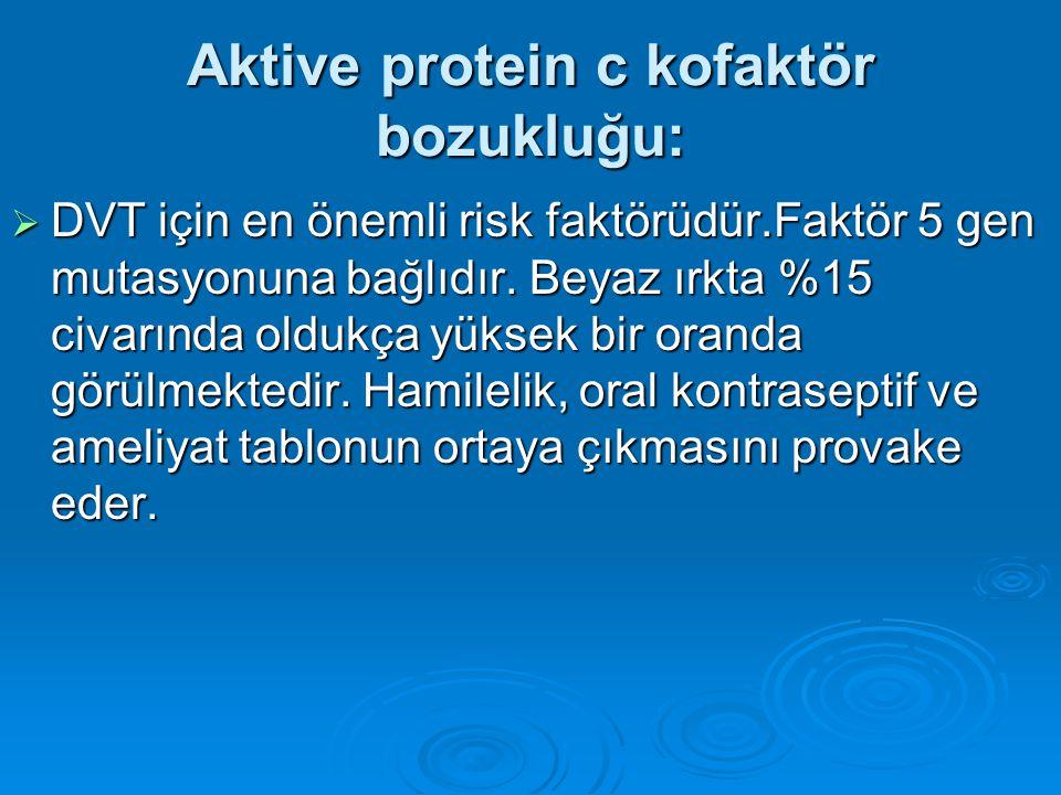 Protein C bozukluğu Konjenital protein C eksikliği Konjenital protein C eksikliği Otozomal dominanttır.Olguların %75 inde geçirilmiş bir trombotik ola
