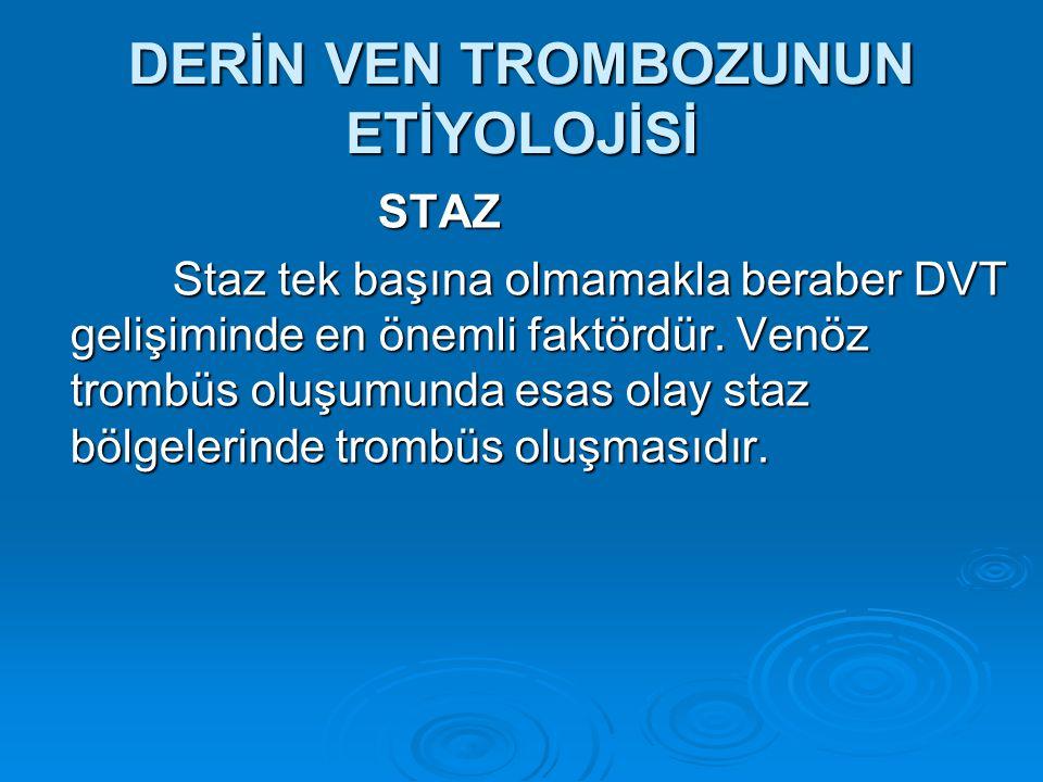 TANI YÖNTEMLERİ  Akciğer embolisi %85 -90 civarında alt ekstremiteden kaynaklanan trombüsden kaynaklanır.