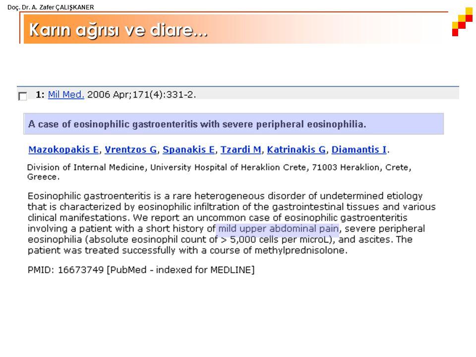 Doç. Dr. A. Zafer ÇALIŞKANER Karın ağrısı ve diare...