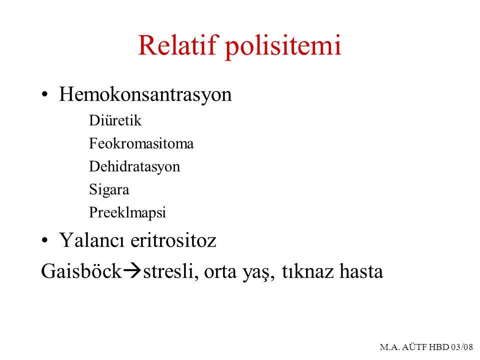 Relatif polisitemi Hemokonsantrasyon Diüretik Feokromasitoma Dehidratasyon Sigara Preeklmapsi Yalancı eritrositoz Gaisböck  stresli, orta yaş, tıknaz