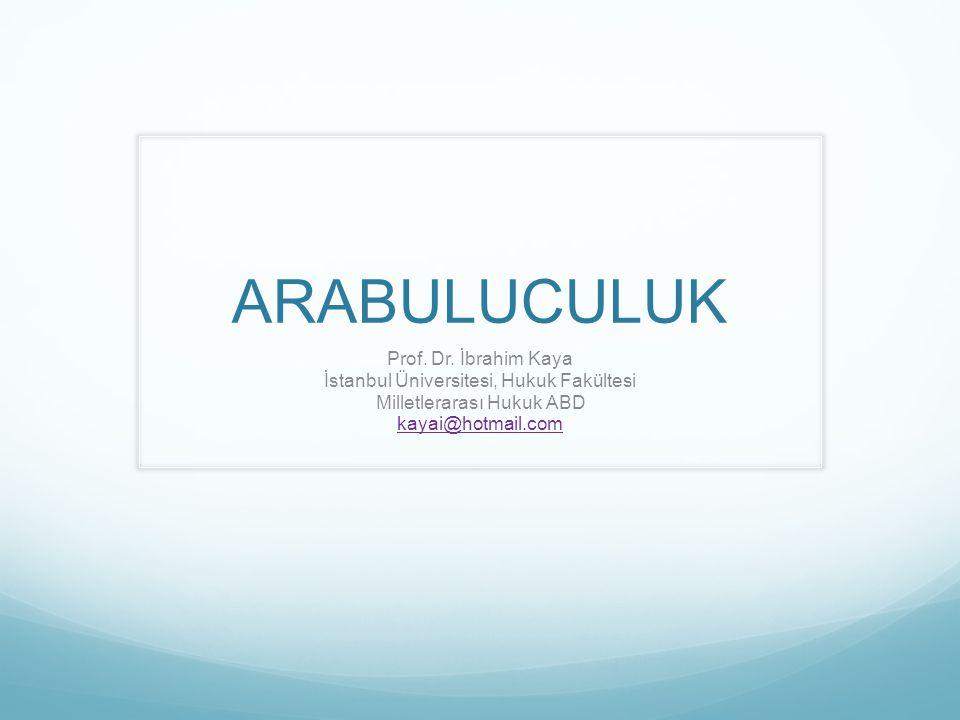 ARABULUCULUK Prof.Dr.