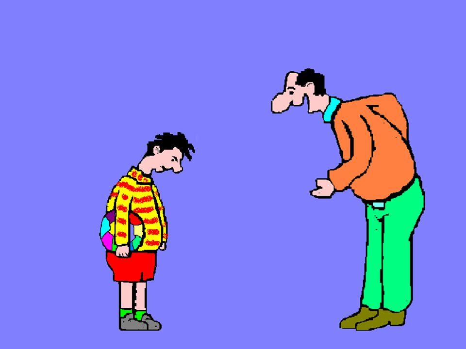 """Ad Takma, Gülünç Duruma Düşürme """"Koca bebek…"""" """"Hadi bakalım süpermen"""" """"Gerizekalı"""" """"Hadi sen de sulugöz!"""""""