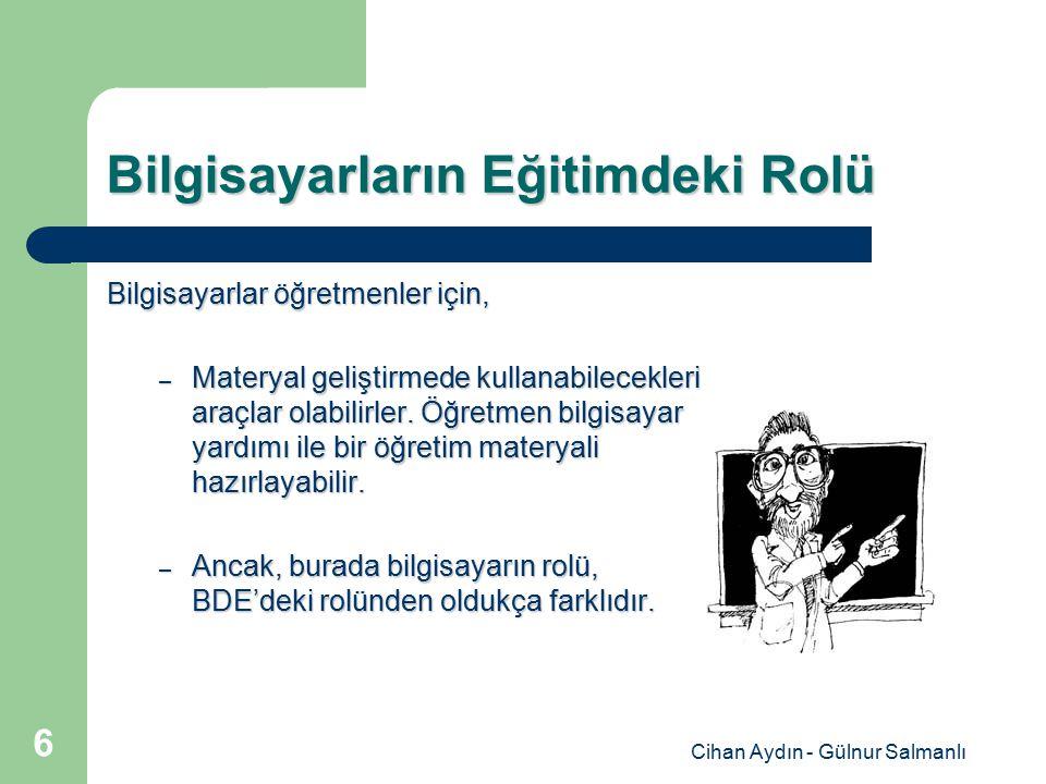 Cihan Aydın - Gülnur Salmanlı 27 Alıştırma Uygulama Programları Alıştırma uygulama programlarında veri saklamak gereklidir.