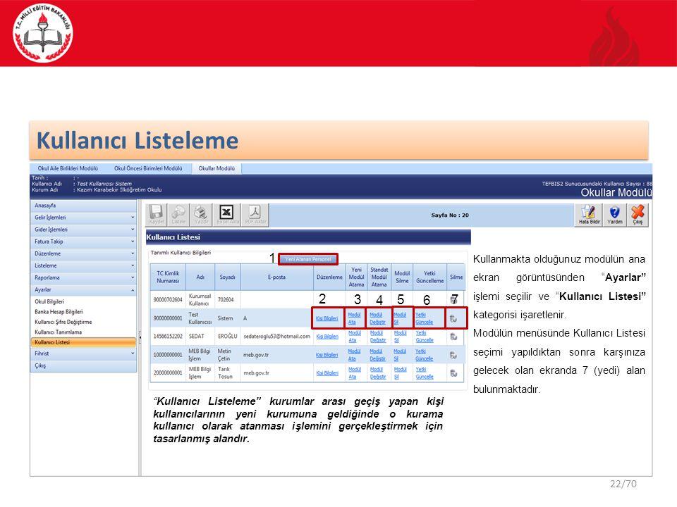 """22/70 Kullanıcı Listeleme Kullanmakta olduğunuz modülün ana ekran görüntüsünden """"Ayarlar"""" işlemi seçilir ve """"Kullanıcı Listesi"""" kategorisi işaretlenir"""