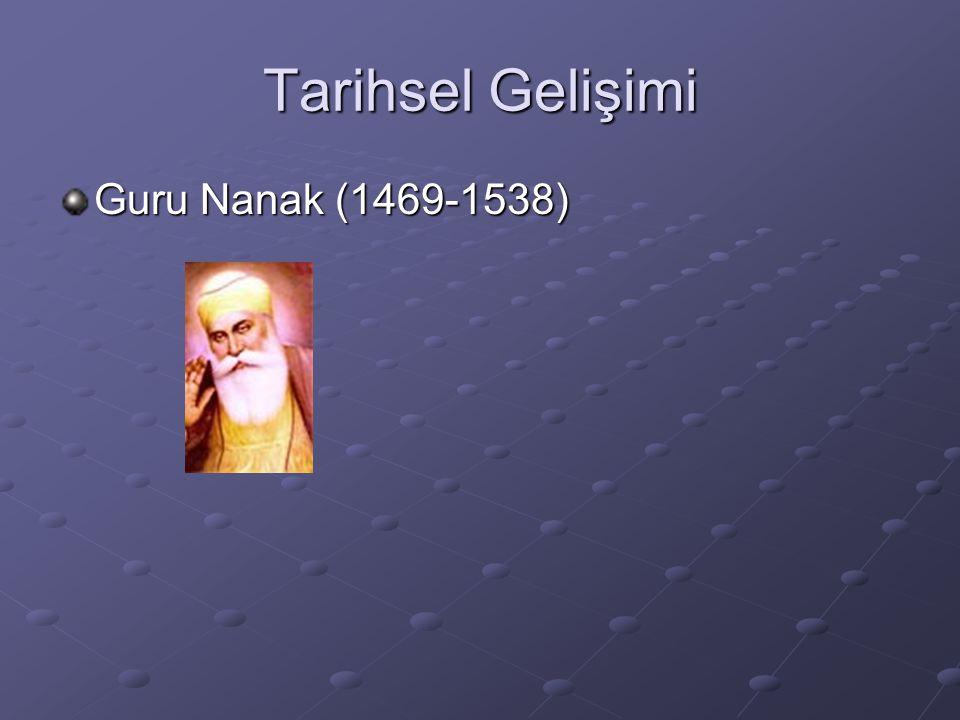 Tarihsel Gelişimi Guru Nanak (1469-1538)