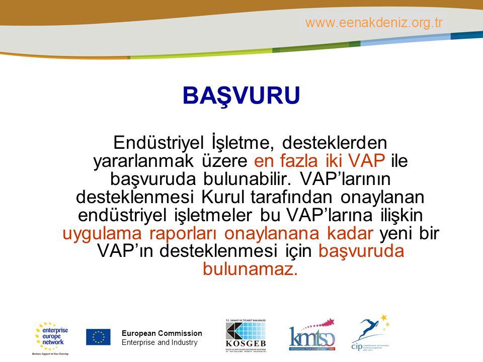 PLACE PARTNER'S LOGO HERE Title of the presentation | Date | ‹#› BAŞVURU Endüstriyel İşletme, desteklerden yararlanmak üzere en fazla iki VAP ile başvuruda bulunabilir.
