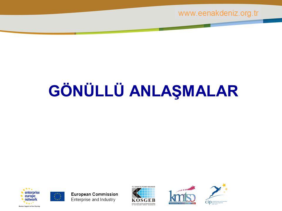 PLACE PARTNER'S LOGO HERE Title of the presentation | Date | ‹#› GÖNÜLLÜ ANLAŞMALAR www.eenakdeniz.org.tr European Commission Enterprise and Industry