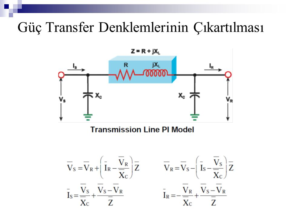 Güç Transfer Denklemlerinin Çıkartılması