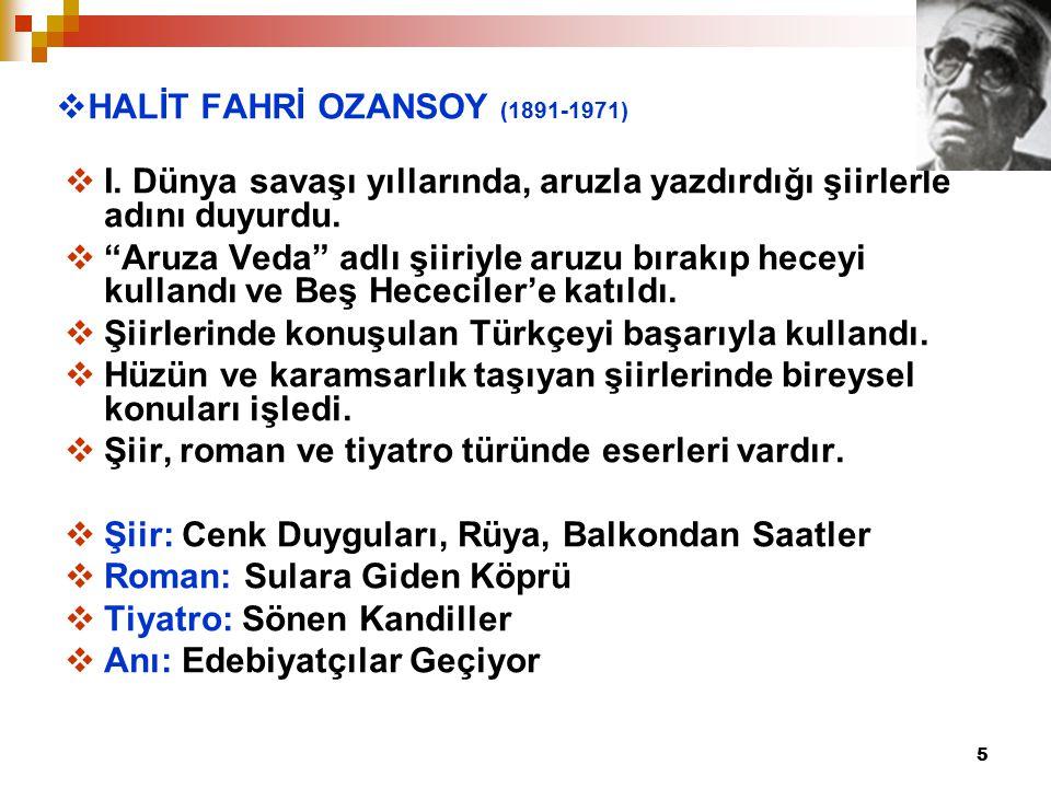 5  HALİT FAHRİ OZANSOY (1891-1971)  I.