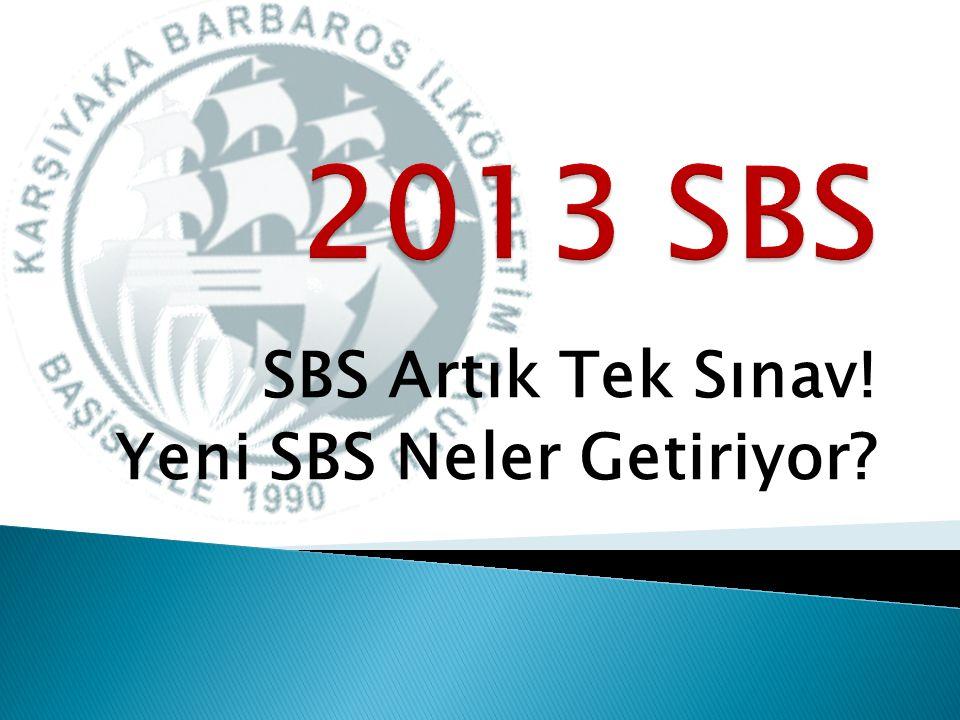 SBS Artık Tek Sınav! Yeni SBS Neler Getiriyor