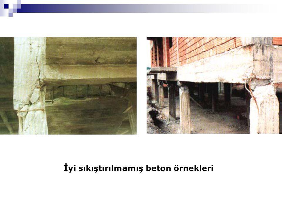İyi sıkıştırılmamış beton örnekleri