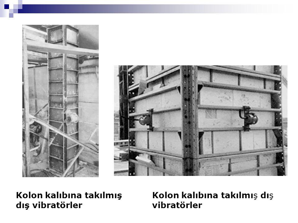 Kolon kalıbına takılmış dış vibratörler Kolon kalıbına takılmış dış vibratörler