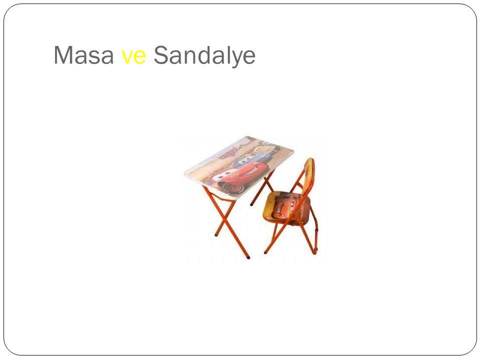 Masa ve Sandalye
