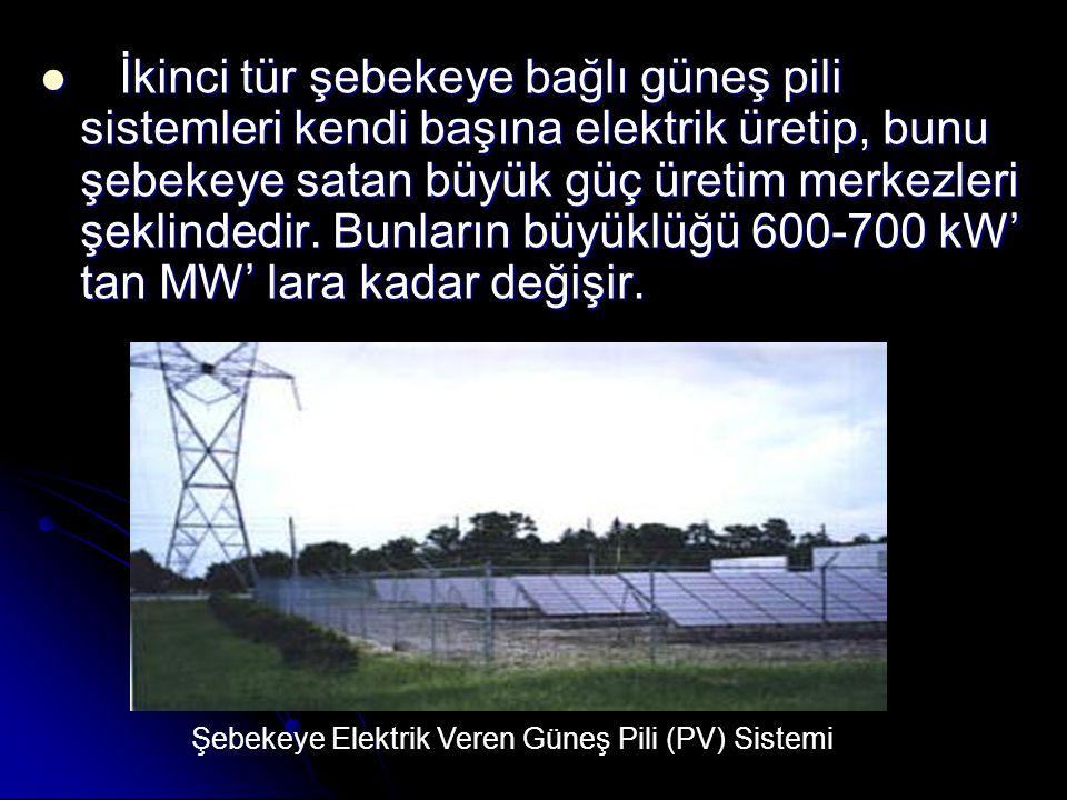 İkinci tür şebekeye bağlı güneş pili sistemleri kendi başına elektrik üretip, bunu şebekeye satan büyük güç üretim merkezleri şeklindedir.