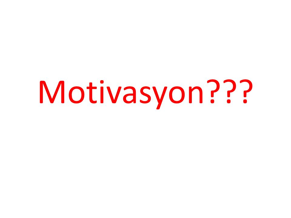 Türkçe karşılığı: güdü,harekete geçirme.