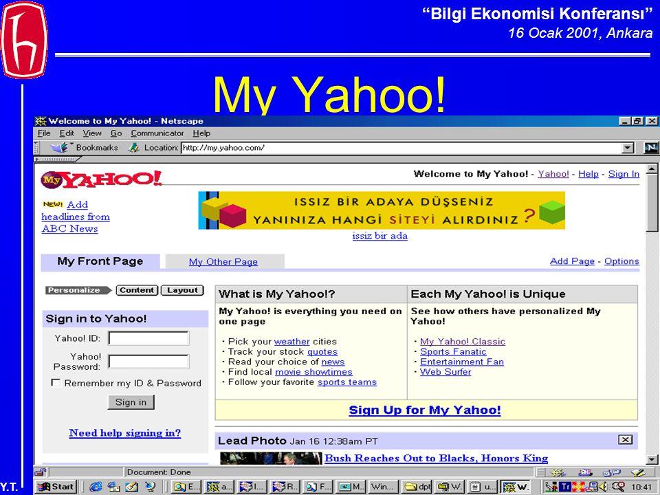 Bilgi Ekonomisi Konferansı 16 Ocak 2001, Ankara Y.T. My Yahoo!