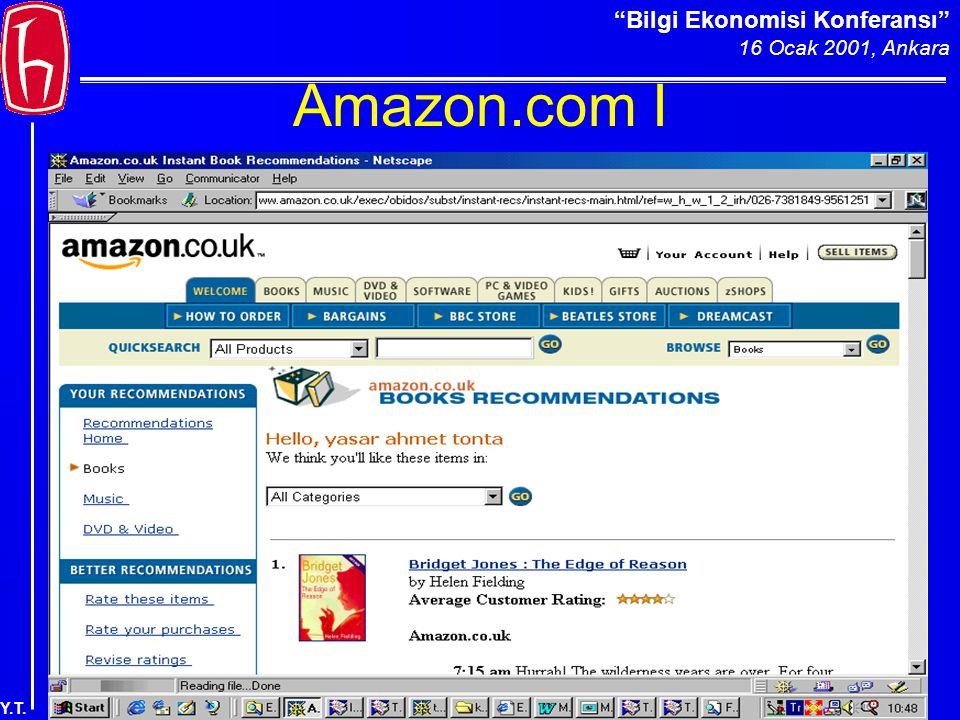 Bilgi Ekonomisi Konferansı 16 Ocak 2001, Ankara Y.T. Amazon.com I