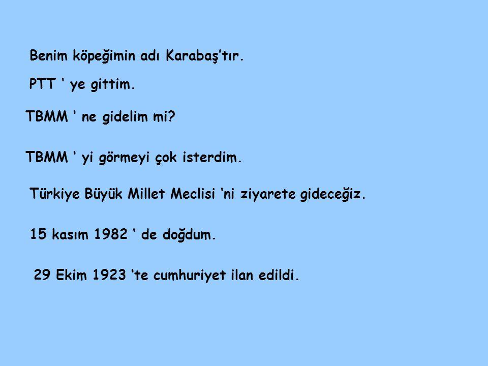 29 Ekim 1923 'te cumhuriyet ilan edildi.PTT ' ye gittim.