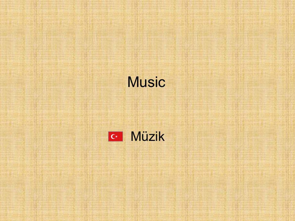 Müzik Music