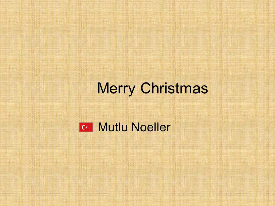 Mutlu Noeller Merry Christmas