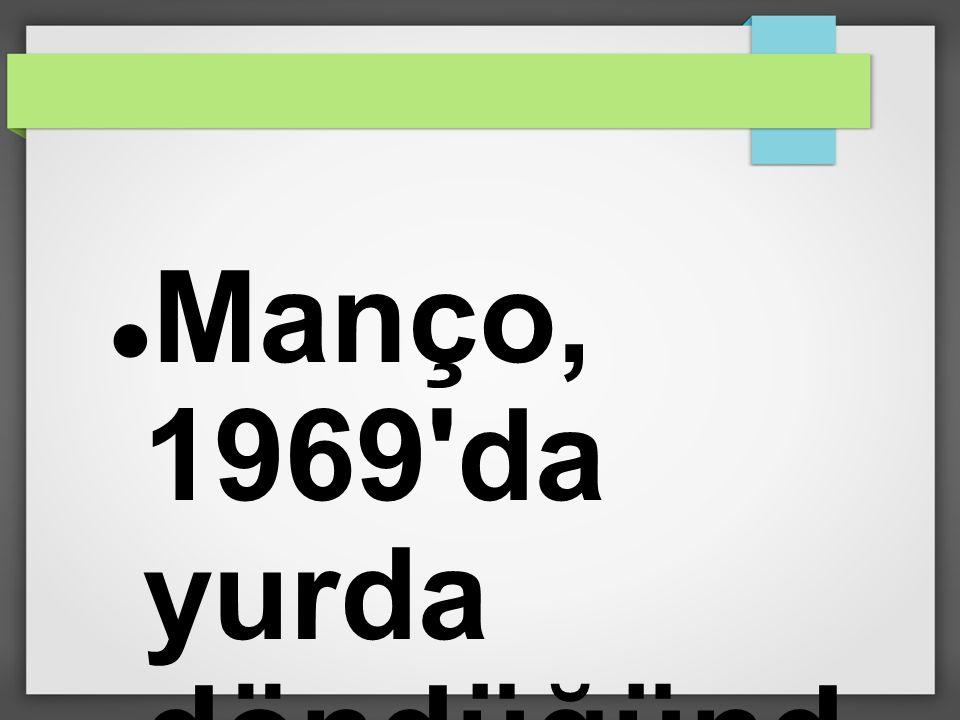Manço, 1969'da yurda döndüğünd e,