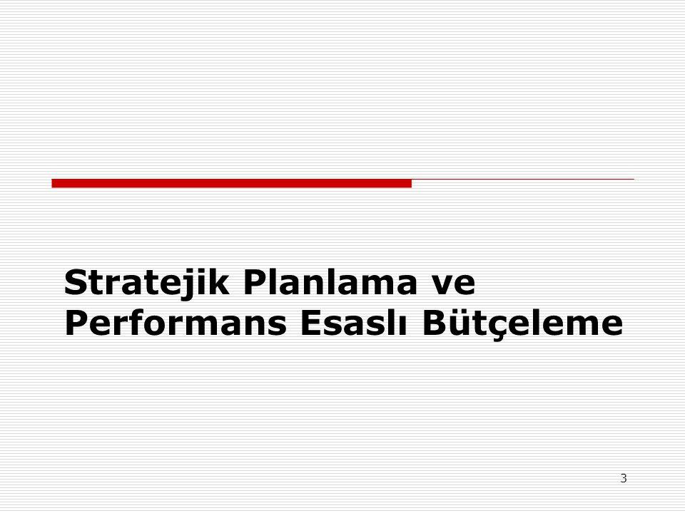 3 Stratejik Planlama ve Performans Esaslı Bütçeleme