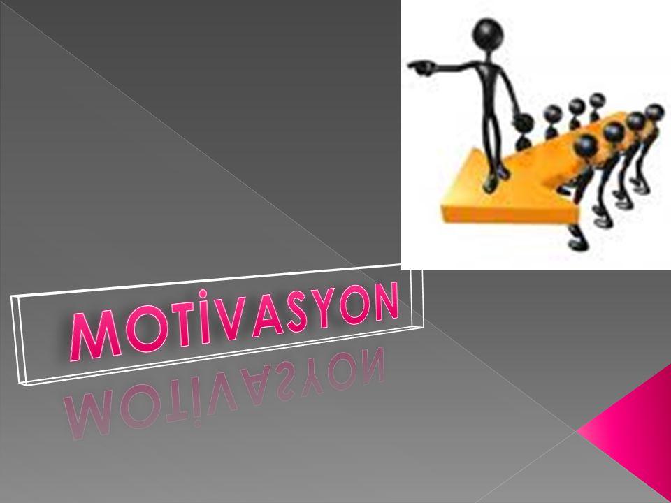 Motivasyon bireyin harekete geçmesi ve belli bir hedefe varabilmesi için gerekli olan arzu ve isteğe sahip olmasıdır.