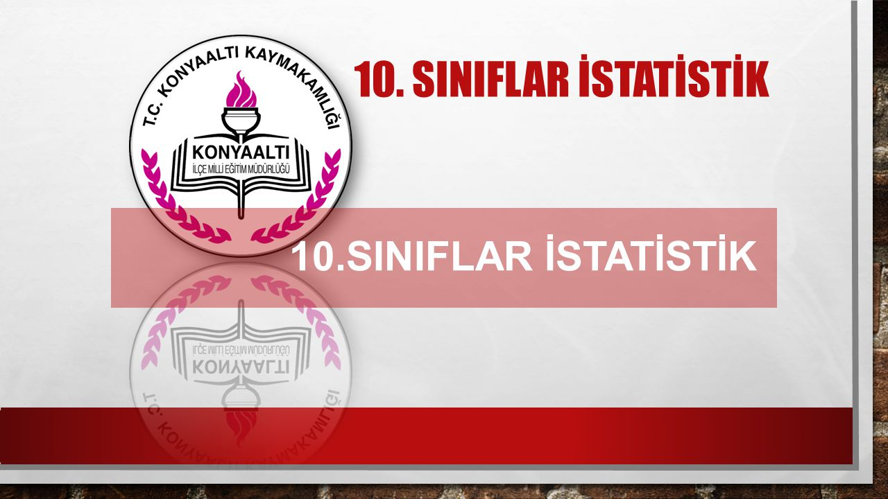 10.SINIFLAR İSTATİSTİK