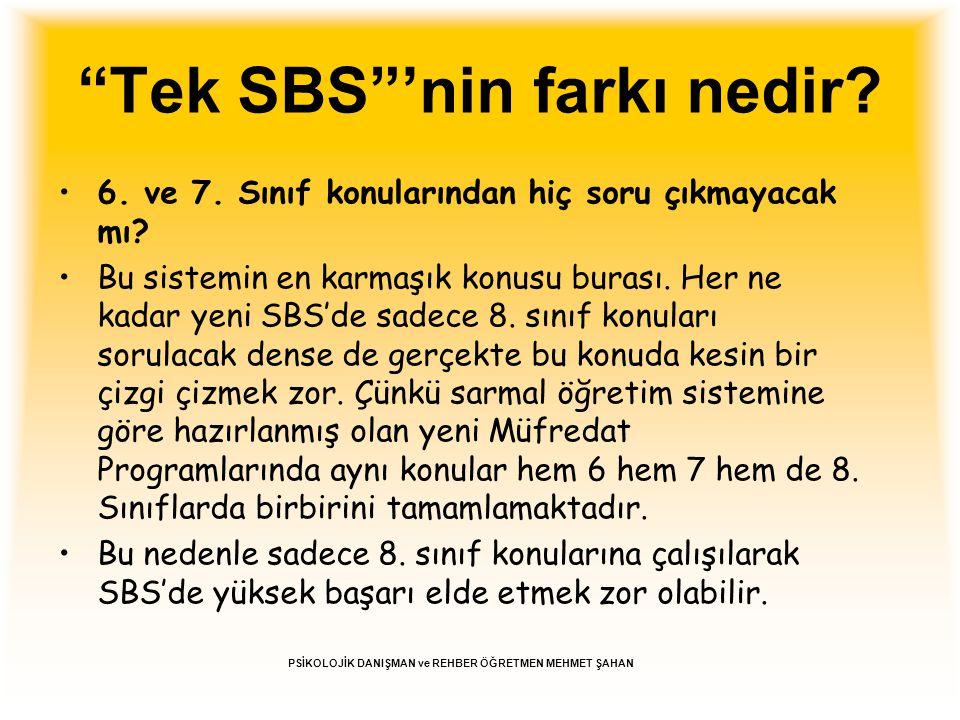 """""""Tek SBS""""'nin farkı nedir? 6. ve 7. Sınıf konularından hiç soru çıkmayacak mı? Bu sistemin en karmaşık konusu burası. Her ne kadar yeni SBS'de sadece"""