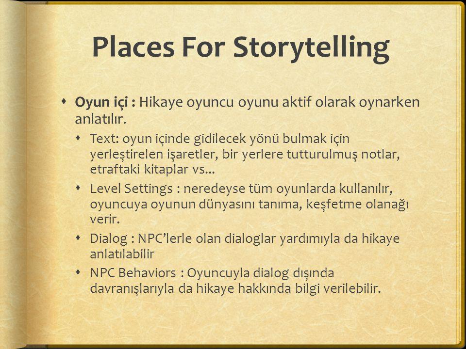 Places For Storytelling  Dış Materyaller : Eskiden sınırlı disk kapasitesinden dolayı tasarımcılar genellikle oyunun hikayesini dış materyaller kullanarak desteklemeye çalışmışlardır.
