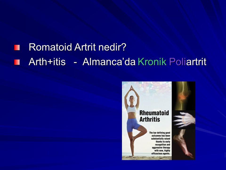 Romatoid Artrit nedir? Arth+itis - Almanca'da Kronik Poliartrit