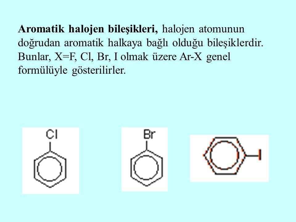 Aromatik halojen bileşikleri, halojen atomunun doğrudan aromatik halkaya bağlı olduğu bileşiklerdir. Bunlar, X=F, Cl, Br, I olmak üzere Ar-X genel for
