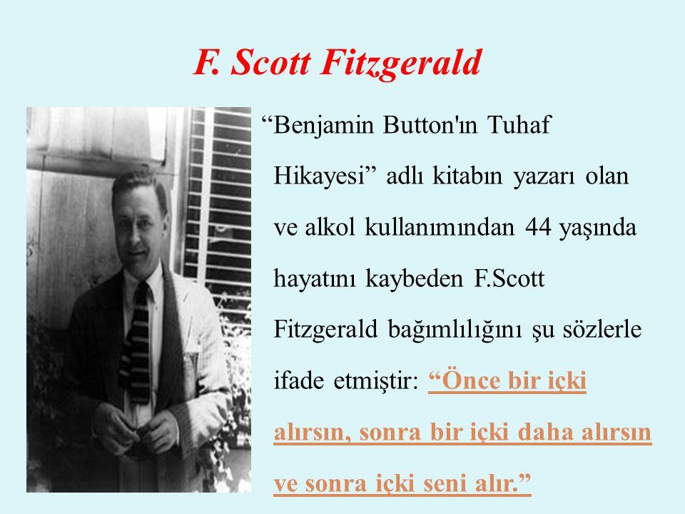"""F. Scott Fitzgerald """"Benjamin Button'ın Tuhaf Hikayesi"""" adlı kitabın yazarı olan ve alkol kullanımından 44 yaşında hayatını kaybeden F.Scott Fitzgeral"""