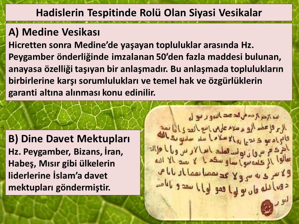 Hz. Muhammed Devrinde Hadis Sahabe hadislerin sonraki nesillere aktarılmasında büyük gayret göstermiş. Mescidi Nebi de nöbetleşe ilim meclislerine kat