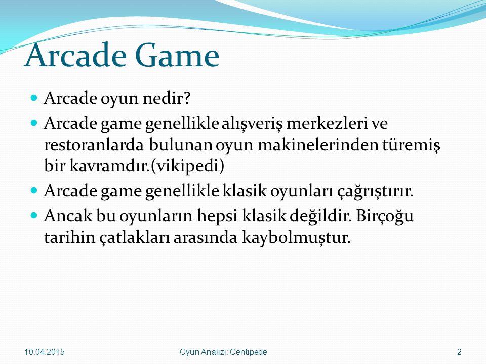 Arcade Games Oyuncunun oyun mantığını anlaması çok kolaydır.