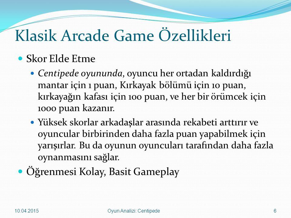 Klasik Arcade Game Özellikleri Skor Elde Etme Centipede oyununda, oyuncu her ortadan kaldırdığı mantar için 1 puan, Kırkayak bölümü için 10 puan, kırk