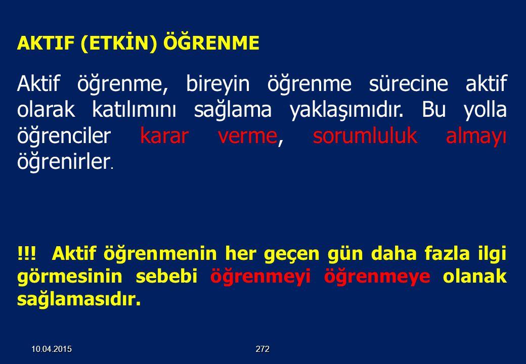 AKTIF (ETKİN) ÖĞRENME 27110.04.2015
