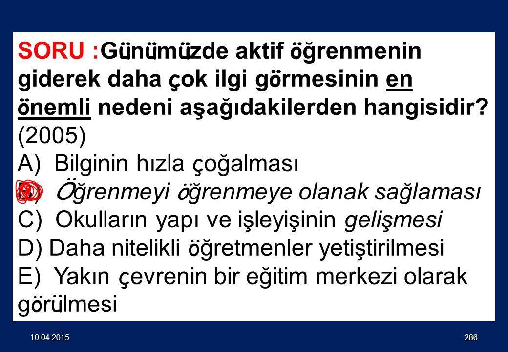 285 SORU Bir Türkçe öğretmeni bir okuma parçasını aşağıdaki basamakları izleyerek işlemektedir: Sınıfı küçük gruplara ayırır. Okudukları parçayı birey