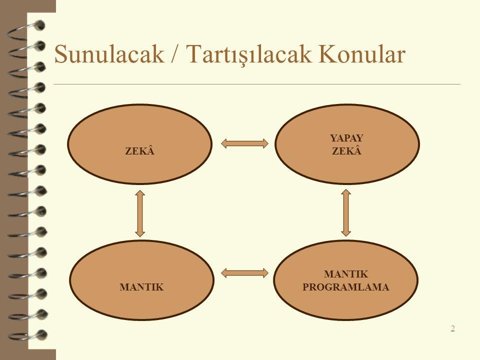 Yüksek Dereceden Yüklem Mantığı  John became something Mary already is.