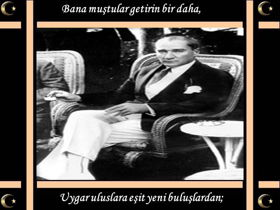 Mustafa Kemal'i anlamak yerinde saymak değil, Mustafa Kemal ülküsü sadece söz değil.