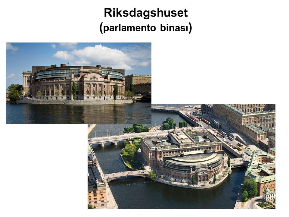Riksdagshuset ( parlamento binası )