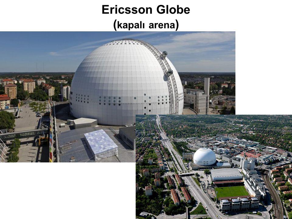 Ericsson Globe ( kapalı arena )