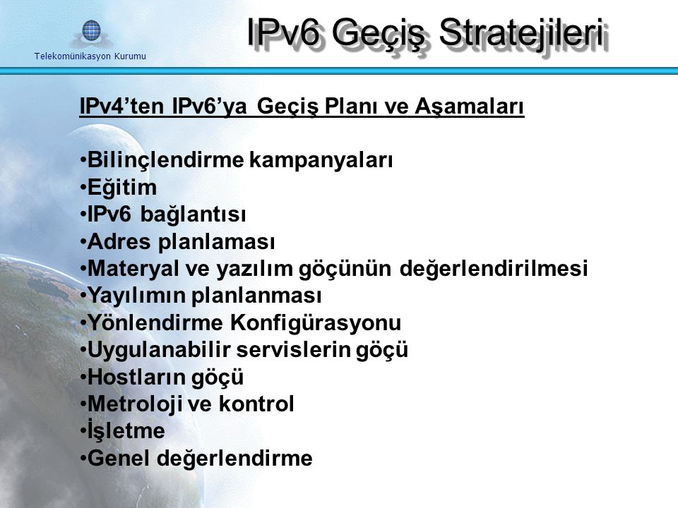 Telekomünikasyon Kurumu IPv6 Geçiş Stratejieri Maliyet