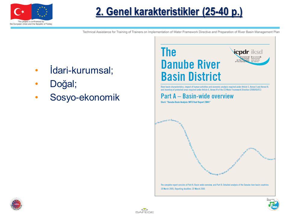 2. Genel karakteristikler (25-40 p.) İdari-kurumsal; Doğal; Sosyo-ekonomik