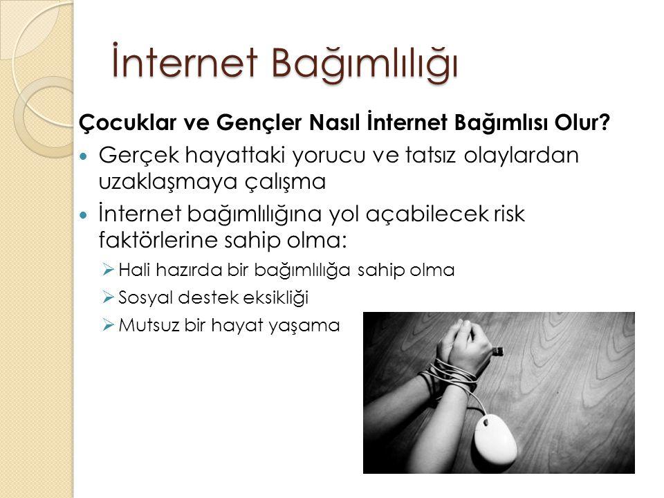 İnternet Bağımlılığı Çocuklar ve Gençler Nasıl İnternet Bağımlısı Olur.