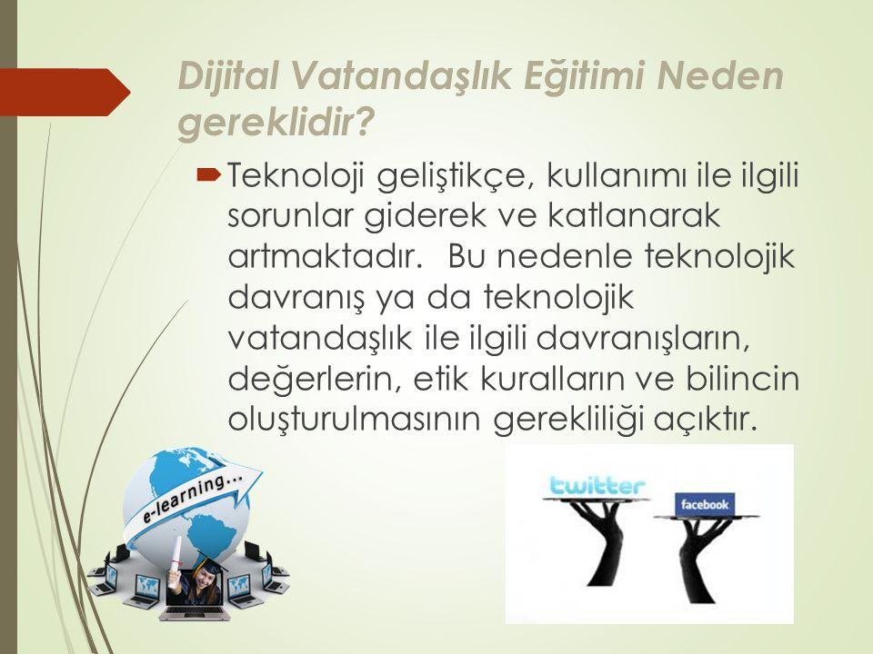 Dijital Vatandaşlık Eğitimi Neden gereklidir.