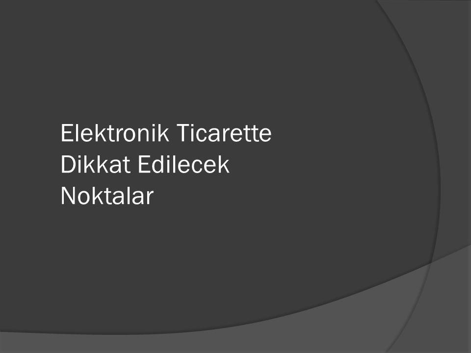 Elektronik Ticarette Dikkat Edilecek Noktalar